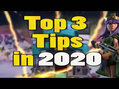 Top 3 Tips for Clash of Clans in 2020 | Tips and Tricks