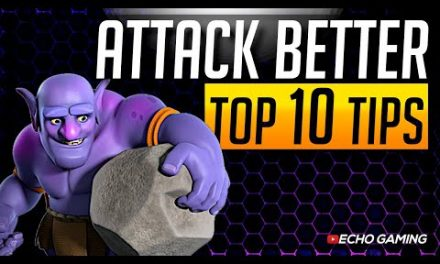Top 10 Tips to Improve Your Attack in Clash of Clans