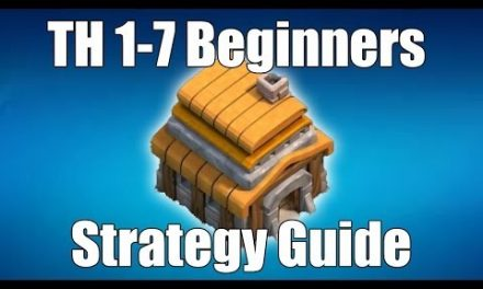 Clash of Clans TH 1-7 Beginner Strategy Guide