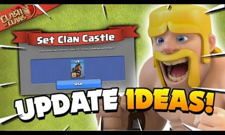Updates that Should be Added to Clash of Clans!