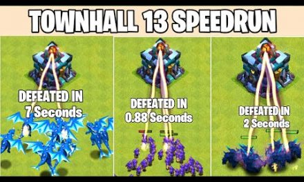 Townhall 13  SpeedRun | Clash Of Clans