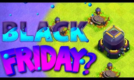 "WILL we have a Black Friday Update? ""Clash Of Clans"""