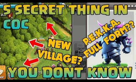 5  SECRET THING IN COC YOU DONT KNOW! CLASH OF CLANS 2020 UPDATE