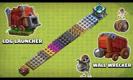 LOG LAUNCHER VS WALL WRECKER VS EVERY LEVEL WALL | CLASH OF CLANS