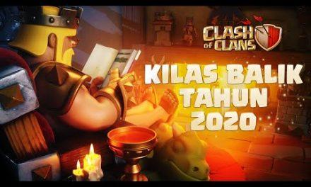 Clash of Clans – Kilas Balik Tahun 2020