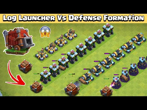 LOG LAUNCHER Vs Max Defense FORMATION | Clash of Clans