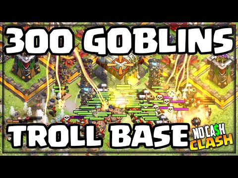 300 GOBLINS vs. THE Troll Base! No Cash Clash of Clans!
