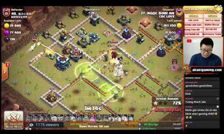 COC LOVE vs TRUNG QUỐC (CHINA) LIVE TH13 ATTACK Clash Of CLans | Akari Gaming