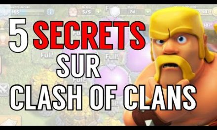 TOP 5 DES PLUS GROS SECRETS SUR CLASH OF CLANS !