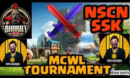 MCWL SEASON 4….EPIC WAR CHALLANGE…BHARAT VS NSCN SSK….CLASH OF CLANS…COC…
