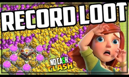 RECORD LOOT! How, Where, Why! No Cash Clash of Clans!