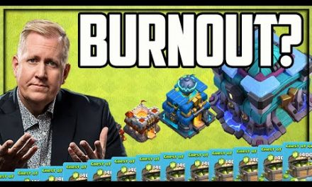 NOT BURNING OUT on Clash of Clans…YET!
