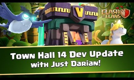 Town Hall 14 Dev Update – Clash of Clans